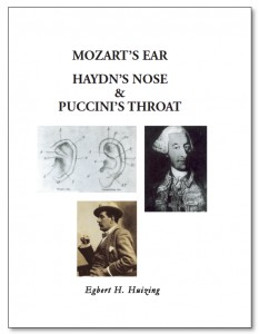 Mozart's Ear, Haydn's Nose & Puccini's Throat